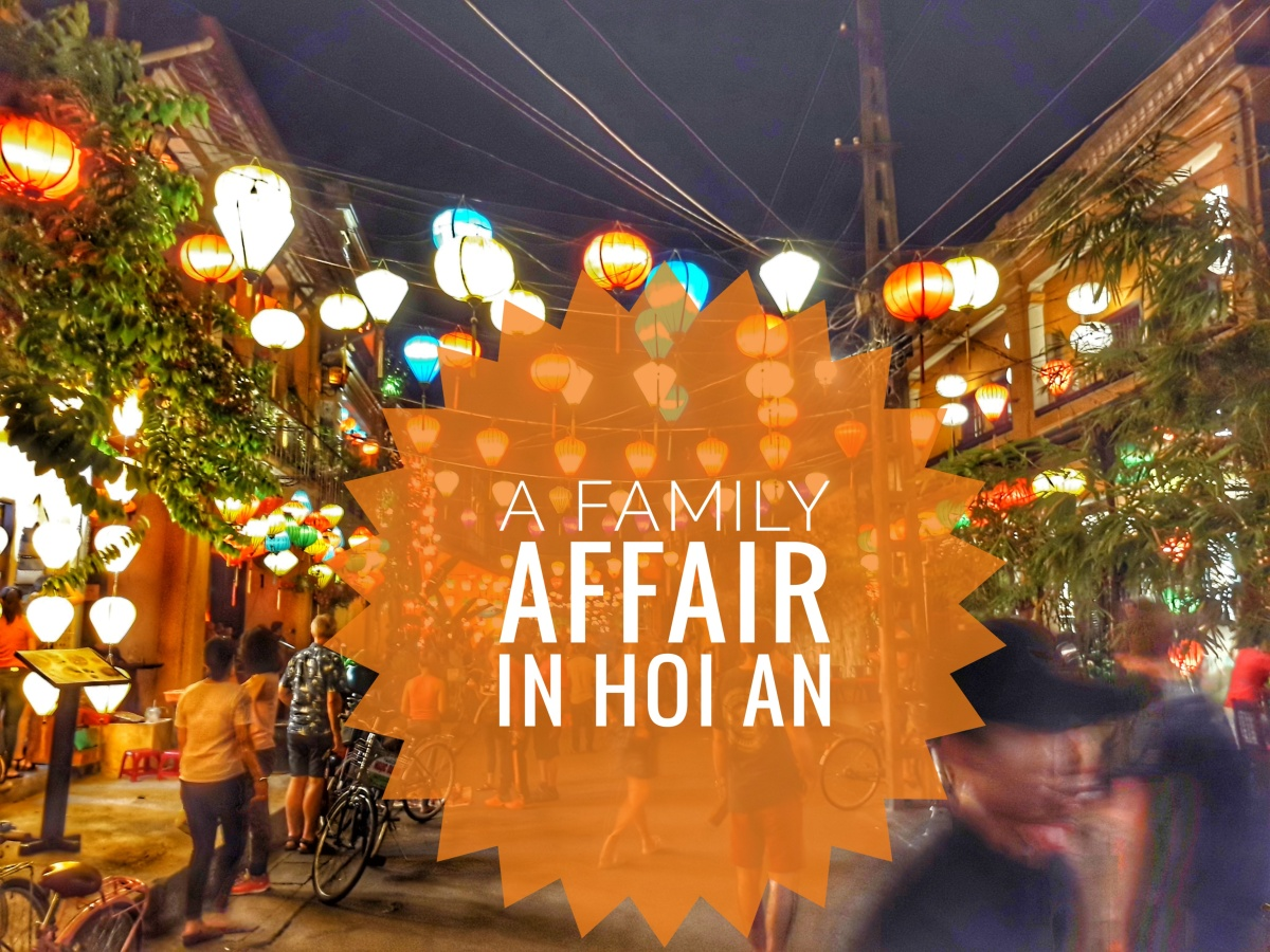 A Family Affair in Hoi An